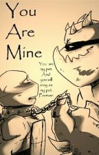 You Are Mine by Raphonardo