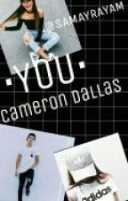 •YOU• Cameron Dallas by SAMAYRAYAM