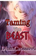 Taming the Beast by DhanCrosszeria