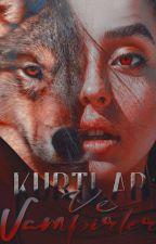 Wolves Vs Vampires 1 (Düzenleniyor) by YarenSltk