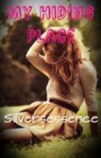 My Hiding Place Secret .... by silversessence