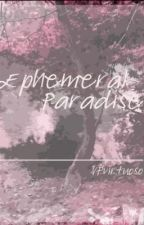 Ephemeral Paradise by StrictlyConfidential