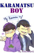 ''Karamatsu Boy''- KaraIchi by MikaChanQwQ