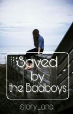 Saved by the Bad Boys by story_ana