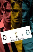 D.I.D : Dia Imdad Daaim by FarisyaNatasha