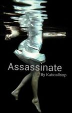 Assassinate by KatieAllsop