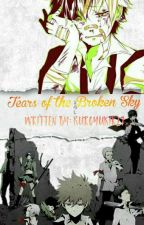Tears of the Broken Sky (Two-Shots/R27/KHR Fanfic) [COMPLETED] by kurocchir27