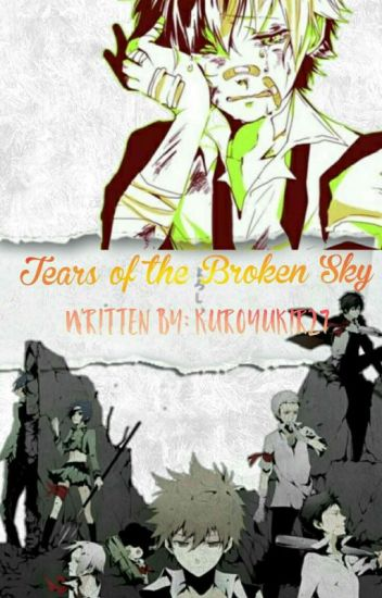 Tears of the Broken Sky (Two-Shots/R27/KHR Fanfic) [COMPLETED]