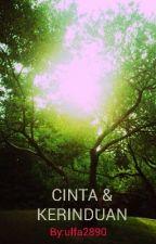 CINTA & KERINDUAN by ulfa2890