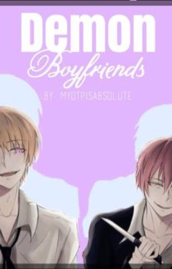 Demon Boyfriends[Discontinue]