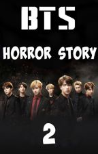 BTS Horror Story 2  by s8jal_kpop