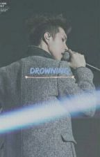 drowning ;;  by hoonshi