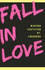 Fall in Love [MinYoon] by Jimsnoona