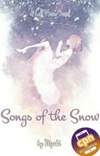 Songs Of The Snow 【Cell Phone Novel】 by mushiworks
