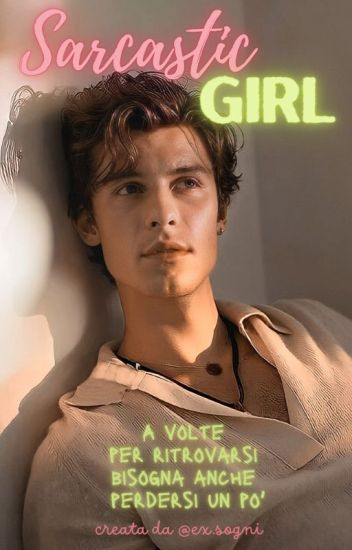 Sarcastic Girl | Shawn Mendes ♡