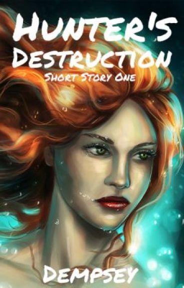 Inhuman - Hunter's Destruction |Short Story One| by Dempsey