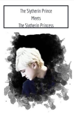 The Slytherin Prince meets the Slytherin Princess by yourslytherinqueen_