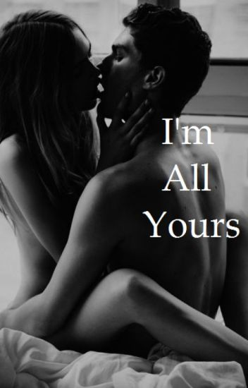 I'm All Yours