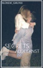 Secrets (Alex Ernst)  by blondie_girl900