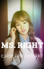 Ms. Right | BangTanVelvet Fanfic | English | by Suga_Free101