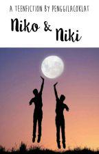 Niko dan Niki by penggilacoklat