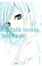 (Book 1 Competed)Diabolik lovers little Brother Fanfiction by fatema-chan