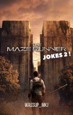 Maze Runner Jokes 2 by MjaraMaky