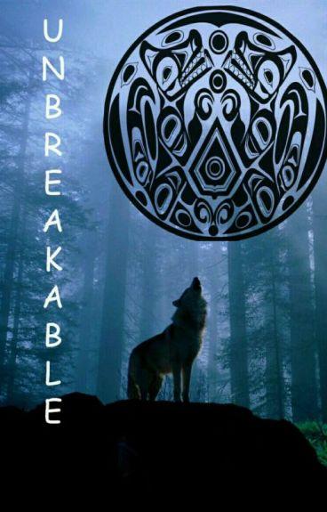Unbreakable(Jacob Black Y Tú)