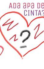 Ada Apa Dengan CINTA? by EunikeTrifena96