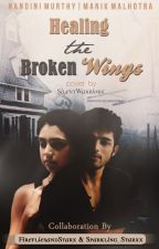 MaNan ~ Healing the Broken Wings [Collaborated Story] by FirefliesAndStarx
