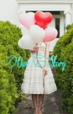 Our Story by CindySeptianaa