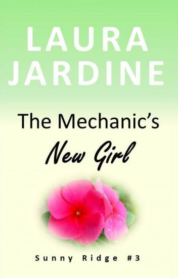 The Mechanic's New Girl