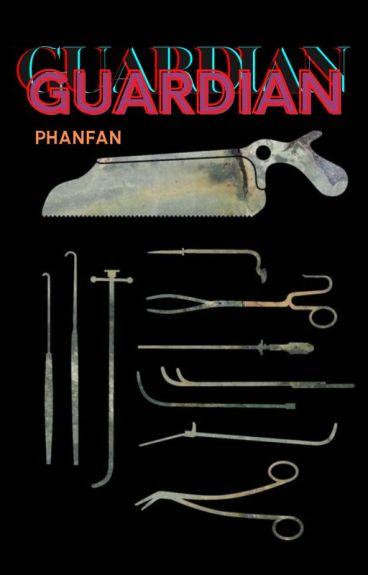  Longfic BTS NC16 GUARDIAN-Phanfan.(Hoàn)