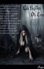 La figlia di Eva by aryaryaryarya