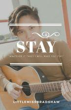 Stay / Kaye Cal by LittleMissBradshaw