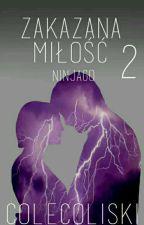 Zakazana Miłość 2 (Ninjago) by ColeColiski