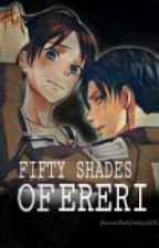 50 Shades Of Ereri       ~Sospesa~ by TheBlackCat08