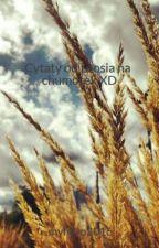 Cytaty od Leosia na chumorek XD by pernicioushope