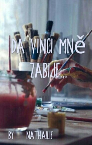 da Vinci Mě Zabije
