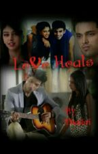 Love Heals by Dhathri2012