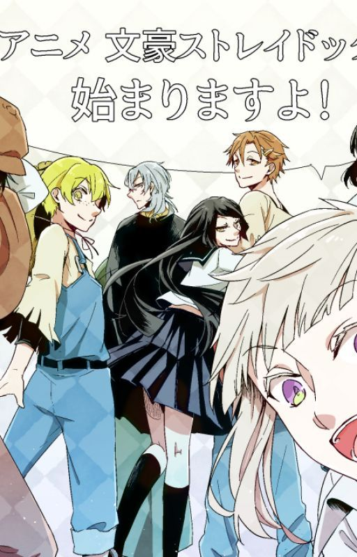 Bungou Stray Dogs Oneshots (Reader Insert) by Sekata
