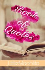 Book Of Quotes  by _LittleMoonlite