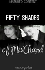 Fifty Shades of MaiChard by kemsbebemo