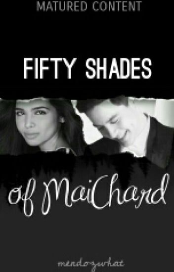 Fifty Shades of MaiChard