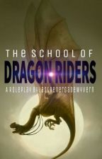 The School of Dragon Riders Roleplay by TheLastRenergade