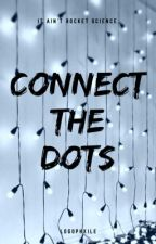 Connect The Dots by logophxile