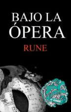 Bajo la Ópera by rune1297