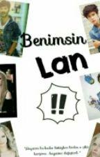 BENİMSİN LAN  by viniuehara141