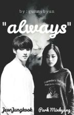 ALWAYS [PRIVATE] by gummybyun