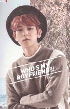 Who's My Boyfriend?! [BAEKZY] by Momochiiii